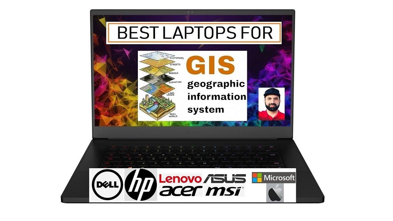 Best Laptop for Esri Gis Software